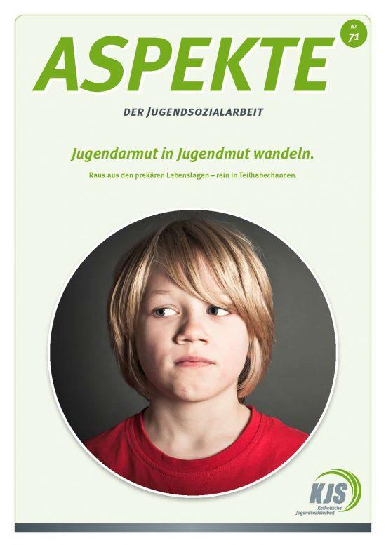 Aspekte 71_Jugendarmut_in_Jugendmut_wandeln